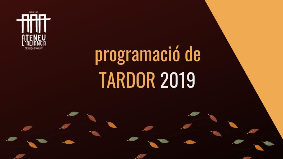 Programació de tardor 2019!!