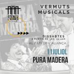 """Vermuts musicals: """"Pura Madera"""""""